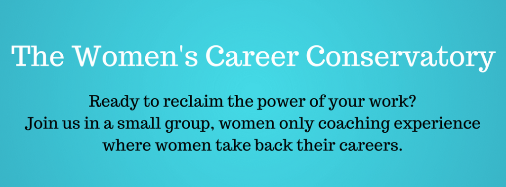 womens career conservatory - take back your career